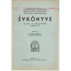 Dunamelléki ref. egyházker. budapesti theologiai akadémiájának évkönyve 1942-1943