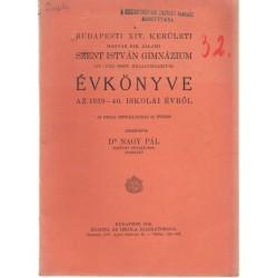 Budapesti XIV. kerületi Szt. István Gimnázium évkönyve  1939-1940