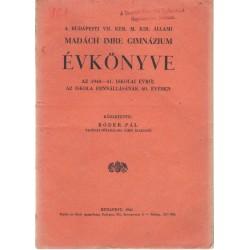 Budapesti VII.ker. M. Kir. Állami Madách Imre Gimn. évkönyve 1940-1941