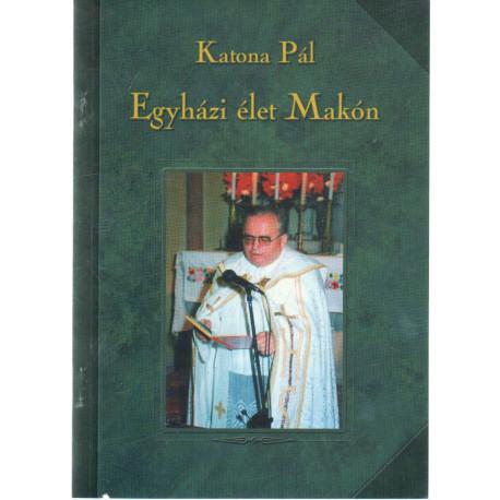 Egyházi élet Makón