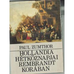 Hollandia hétköznapjai Rembrandt korában
