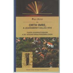 Orth Imre, a lelkiismeret-vallás híve