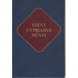 Szent Cyprianus művei (Ókeresztény írók 15.)