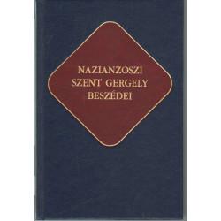 Nazianzoszi Szent Gergely beszédei (Ókeresztény írók 16.)