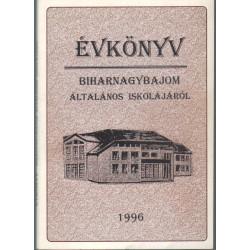 Évkönyv Bibarnagybajom általános iskolájáról 1996