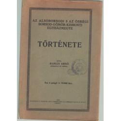 Az Alsóborsodi s az ősrégi Borsod-Gömör-Kishonti egyházmegye története