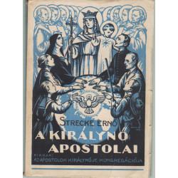 A királynő apostolai