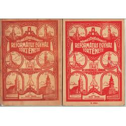 A Hódmezővásárhelyi Református Egyház története 1-2 kötet