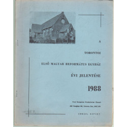 A Torontói első Magyar Református Egyház évi jelentése
