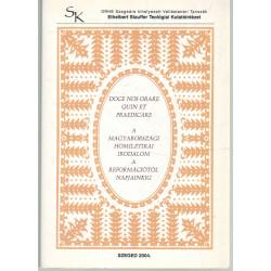 A Magyarországi Homiletikai irodalom a reformációtól napjainkig
