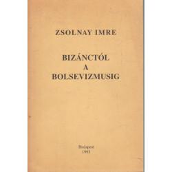 Bizánctól a bolsevizmusig