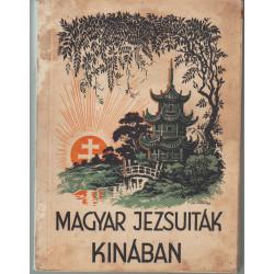 Magyar jezsuiták Kinában
