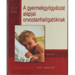 A gyermekgyógyászat alapjai