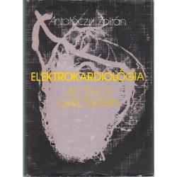 Elektrokardiológia az orvosi gyakorlatban