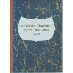 A kalocsa-bácsi főegyházmegye történeti semetizmusa 1777-1923