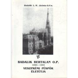 Badalik Bertalan O.P.