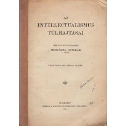 Az intellectualismus túlhajtásai