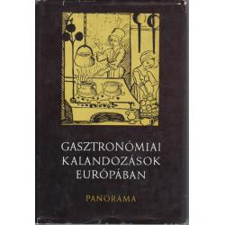 Gasztronómiai kalandozások Európában