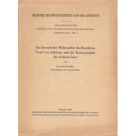 Ein literarischer Widersacher des Bonifatius Virgil von Salzburg und die Kosmographie des Aethicus Ister (dedikált)