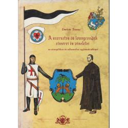 A szerzetes és lovagrendek címerei és viseletei (dedikált)