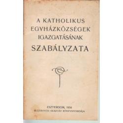 A katholikus egyházközségek igazgatásának szabályzata