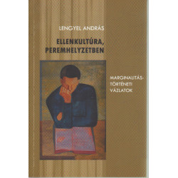 Ellenkultúra, peremhelyzetben (dedikált)
