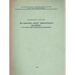 """Két ismeretlen """"közös"""" minisztertanácsi jegyzőkönyv"""