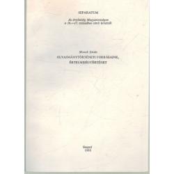 Olvasmánytörténeti forrásaink, értelmiségtörténet (dedikált)