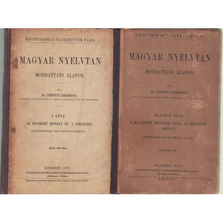 Magyar nyelvtan mondattani alapon I-II. kötet
