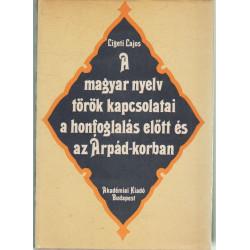 A magyar nyelv török kapcsolatai a honfoglalás előtt és az Árpád-korban