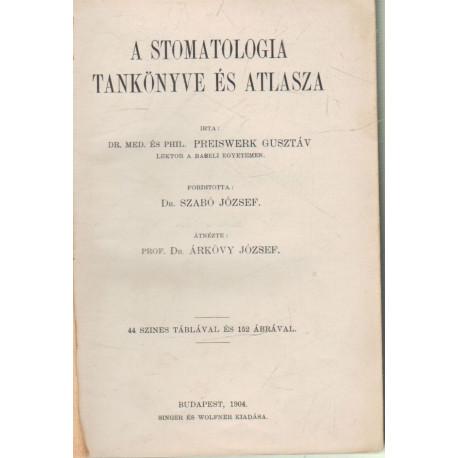 A stomatologia tankönyve és atlasza