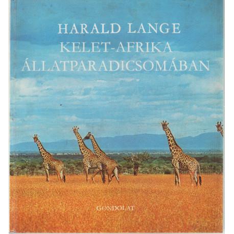Kelet-Afrika állatparadicsomában