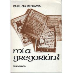 Mi a gregorián? (Dedikált)