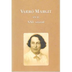 Varró Margit és a XXI. század