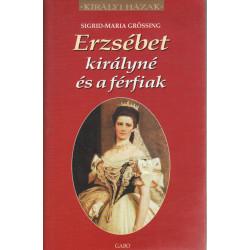 Erzsébet királyné és a férfiak