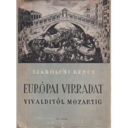 Európai virradat Vivalditól Mozartig