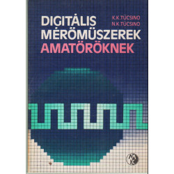 Digitális merőműszerek amatőröknek