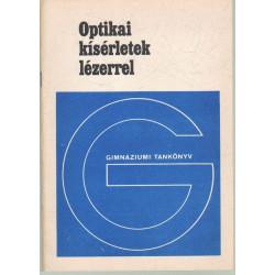 Optikai kísérletek lézerrel