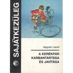 A kerékpár karbantartása és javítása