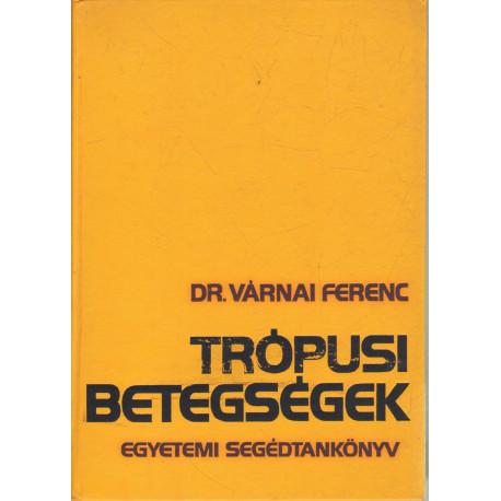 Trópusi betegségek