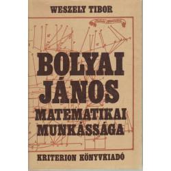 Bolyai János matematikai munkássága
