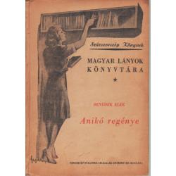 Anikó regénye