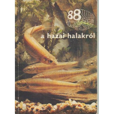 88 színes oldal a hazai halakról