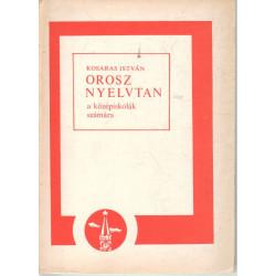 Orosz nyelvtan a középiskolások számára (1990)