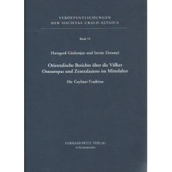Orientalische Berichte überdie Völker Osteuropas und Zentralasiens im Mittelalter