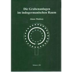 Die Grabenanlagen im indogermanischen Raum