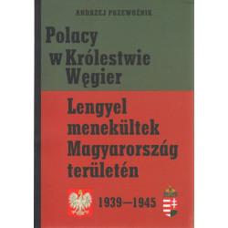 Lengyel menekültek Magyarországon területén 1939-1945