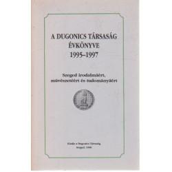 A Dugonics Társaság Évkönyve 1995-1997