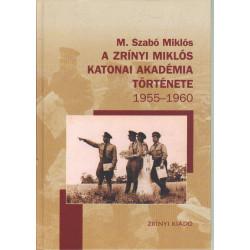 Zrínyi Miklós Katonai Akadémia története ( 1955-1960 )
