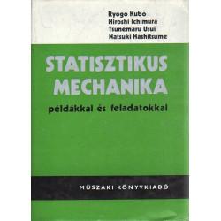 Statisztikus Mechanika példákkal és feldatokkal.